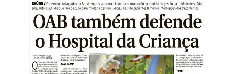 Mobilização em defesa do Hospital da Criança de Brasília acontece nesta quarta (18/4)