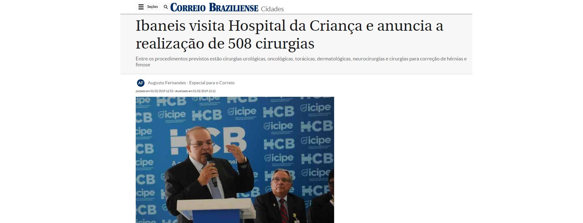 Correio Braziliense: governador anuncia 508 cirurgias no HCB e elogia modelo de gestão