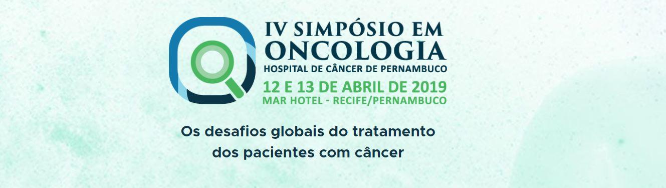 Hospital de Câncer de Pernambuco promove IV Simpósio em Oncologia