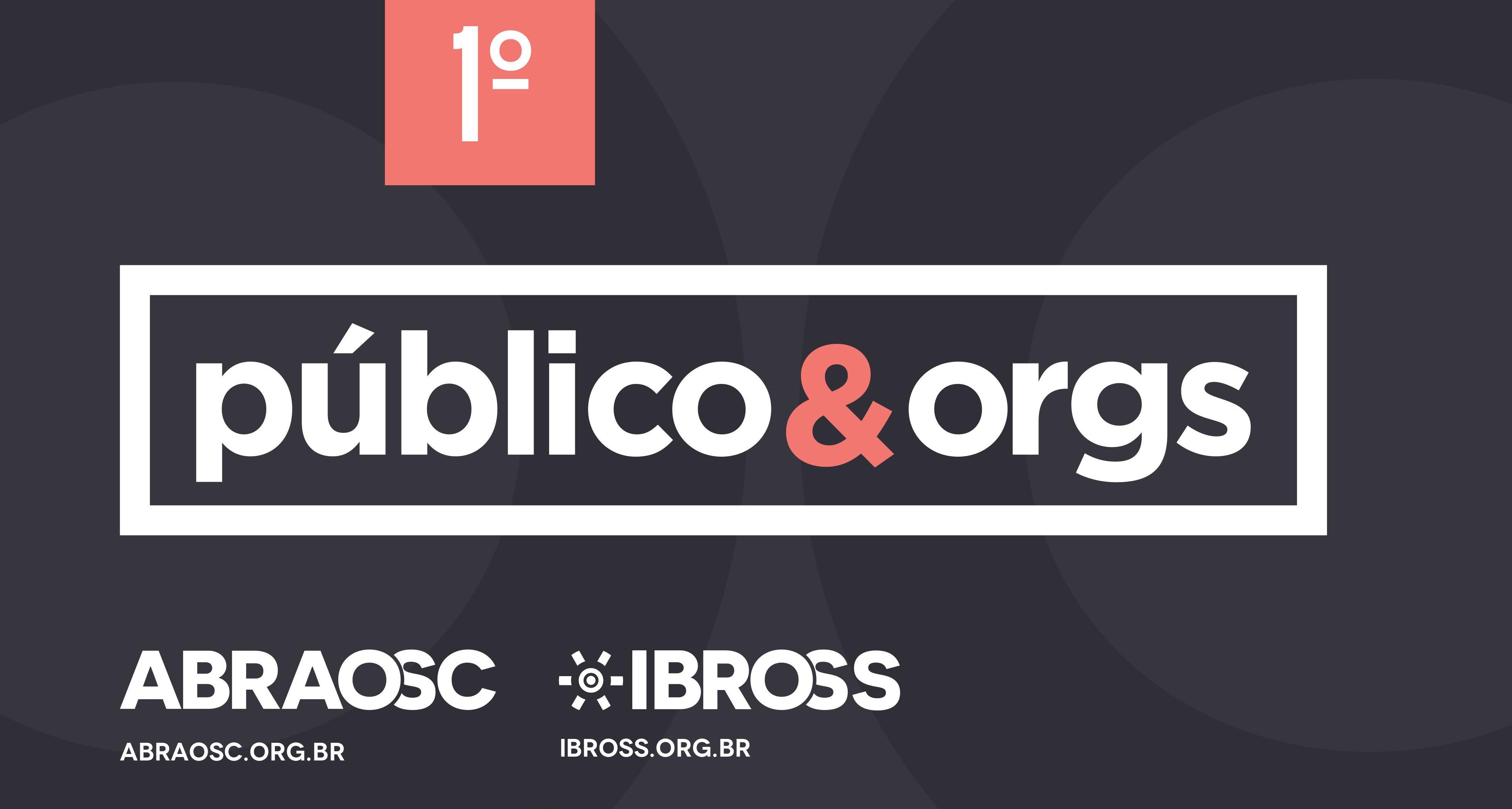 Vagas limitadas: 1º Público & Orgs discute papel da sociedade civil na gestão de serviços públicos
