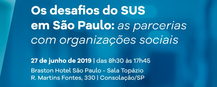 Seminário em São Paulo debate os desafios do SUS e as parcerias com OS