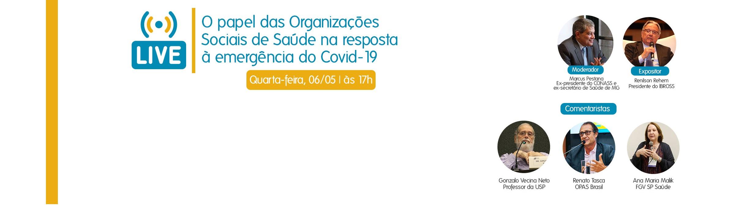Live discute a atuação das Organizações Sociais de Saúde no enfrentamento do COVID-19