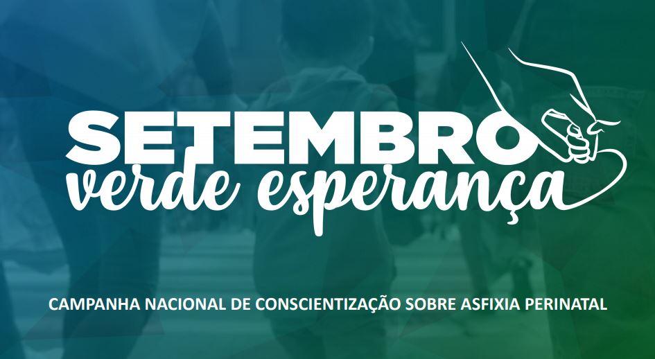 Setembro Verde Esperança: entidades se unem para conscientização sobre asfixia perinatal