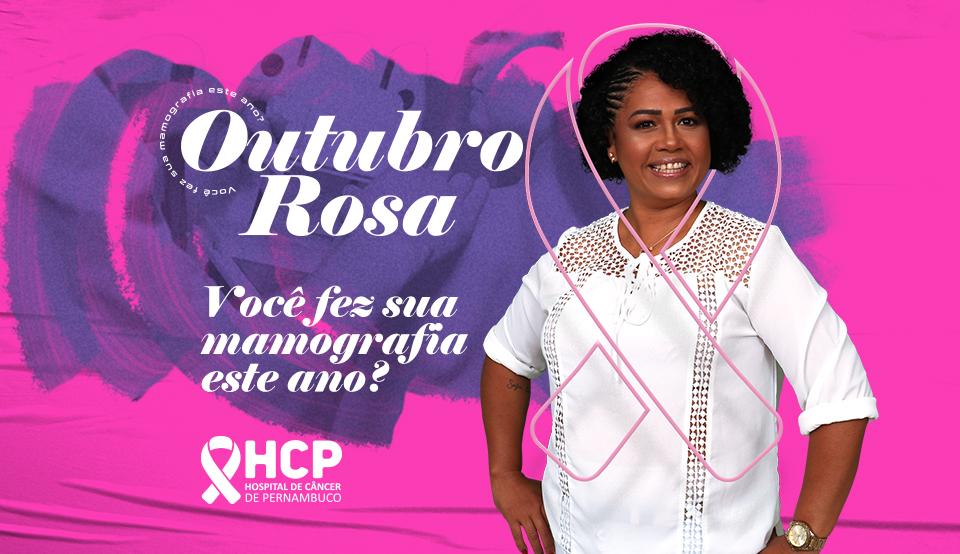 Outubro Rosa, o diagnóstico precoce salva vidas: HCP dá orientações sobre o câncer de mama