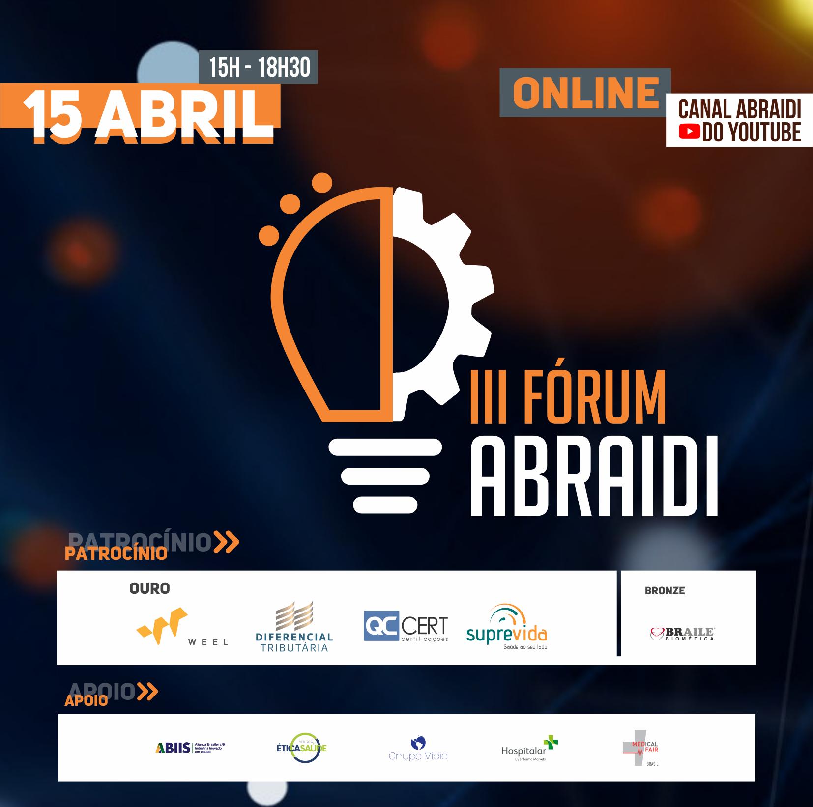 III Fórum ABRAIDI discute o impacto da pandemia e as perspectivas futuras no setor da saúde